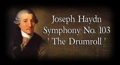 Йозеф Гайдн Симфония 103 «С тремоло литавр»